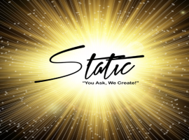 """Static """"You Ask, We Create!"""""""